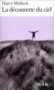 La découverte du ciel de Harry MULISCH (Folio)