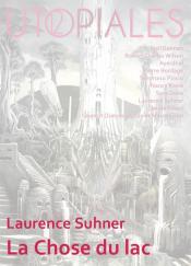 La Chose du lac de Laurence SUHNER