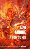 La Voix du feu de Alan MOORE (Hélios)