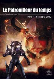 Le Patrouilleur du temps de Poul ANDERSON