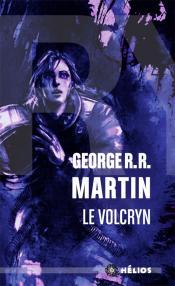 Le Volcryn de George R. R. MARTIN