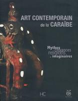 Art contemporain de la Cara�be :  de COLLECTIF (HC EDITIONS)