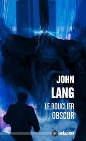 Le Bouclier obscur de John LANG