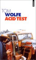 Acid test de Tom WOLFE (Points)