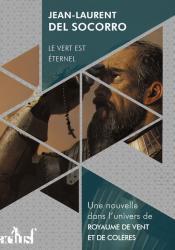 Le vert est éternel de Jean-Laurent DEL SOCORRO