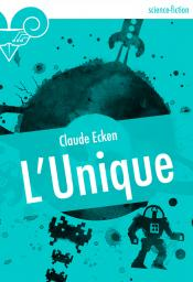 L'Unique de Claude ECKEN