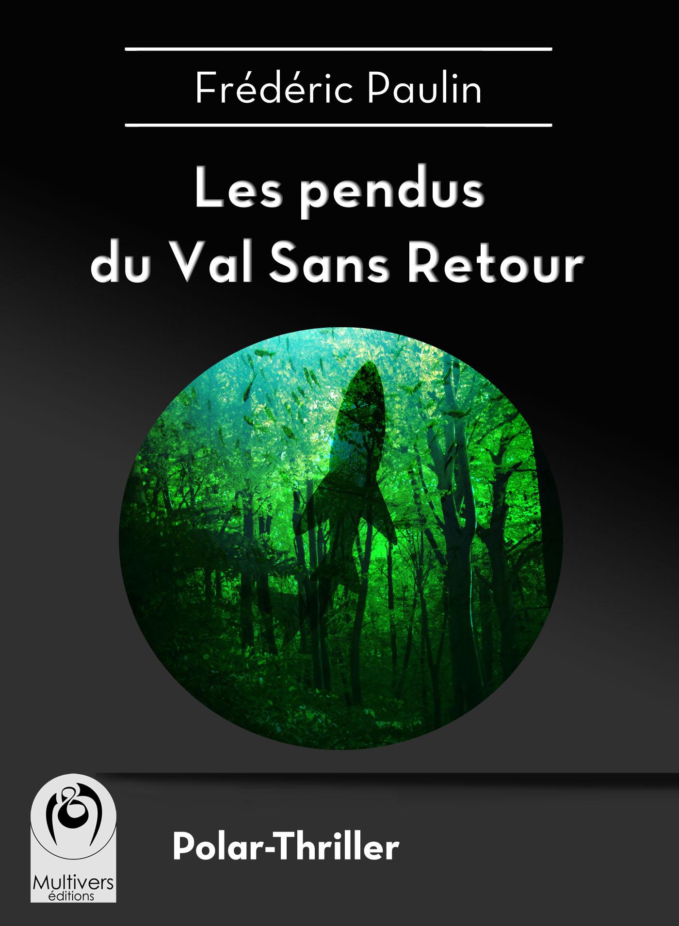 Les pendus du Val Sans Retour