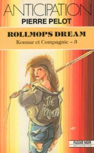 Rollmops dream de Pierre PELOT (Anticipation)