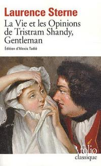 La vie et les opinions de Tristram Shandy, gentilhomme de Laurence STERNE