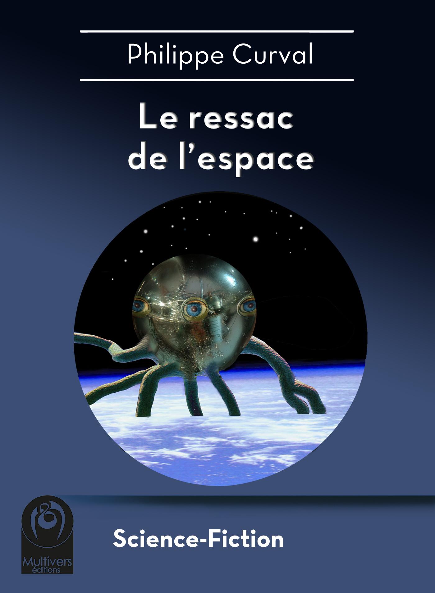 Le ressac de l'espace