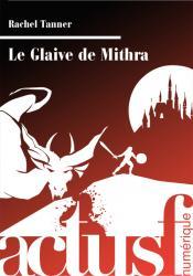 Le Glaive de Mithra de Rachel TANNER
