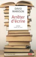 Arr�ter d'�crire de David MARKSON (Lot 49)