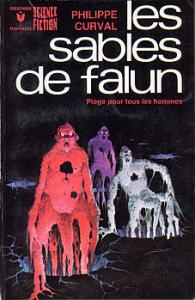 Les Sables de Falun de Philippe CURVAL (Marabout Science fiction)
