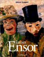 James Ensor ou la fantasmagorie de Michel DRAGUET (GALLIMARD)