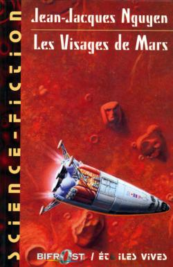 Les Visages de Mars de Jean-Jacques NGUYEN