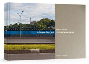 Périphérique, Terre promise de Léo Henry (et collectif) (H'Artpon)