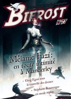 Bifrost n° 77 de Mélanie  FAZI, Stéphane BEAUVERGER, Greg EGAN