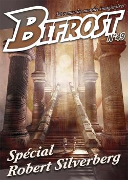 Bifrost n 49 de Olivier GIRARD, Robert SILVERBERG, Lucas MORENO, Thomas DAY, Pierre STOLZE, Rachel TANNER, Roland LEHOUCQ,  ORG,  CID VICIOUS, Patrick IMBERT