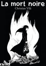 La Mort noire de Christian VILA