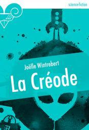 La Créode de Joëlle WINTREBERT