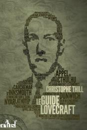 Le Guide Lovecraft de Christophe THILL