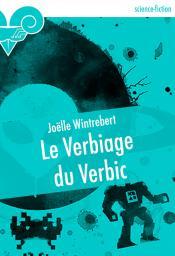 Le Verbiage du Verbic de Joëlle WINTREBERT