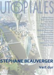 Vert dur de Stéphane BEAUVERGER