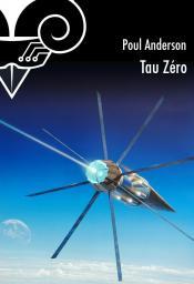 Tau Zéro de Poul ANDERSON