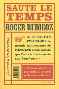 Saute le temps de Roger RUDIGOZ