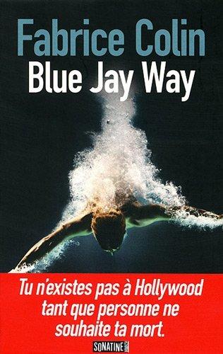 Blue Jay Way - Fabrice Colin 35238