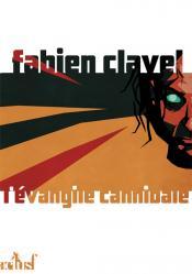 L'Evangile cannibale de Fabien CLAVEL