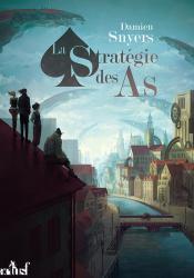 La Stratégie des as de Damien SNYERS