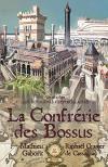 La Confrérie des bossus de Mathieu GABORIT, Raphaël GRANIER DE CASSAGNAC (MNÉMOS)