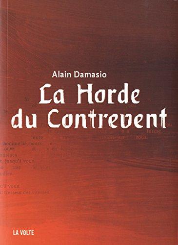 La Horde du Contrevent d'Alain Damasio (La Volte)