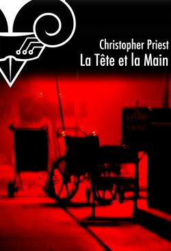 La Tête et la Main de Christopher  PRIEST