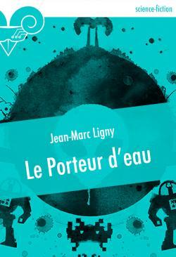 Le Porteur d'eau de Jean-Marc  LIGNY