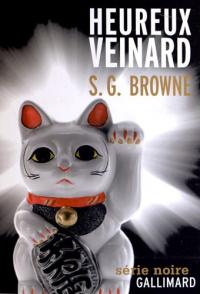 Heureux veinard de S.G. BROWNE