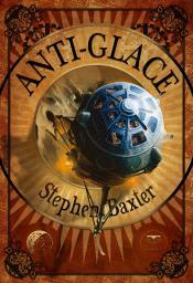 Anti-Glace de Stephen BAXTER