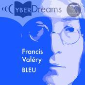 Bleu de Francis VALÉRY
