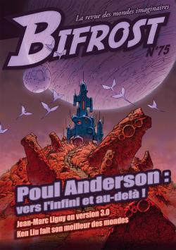 Bifrost n° 75 de Poul ANDERSON, Jean-Marc  LIGNY, Ken LIU