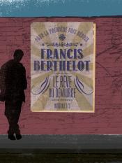 Le Rêve du démiurge - intégrale 1 de Francis BERTHELOT