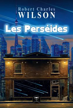 Les Perséides de Robert Charles WILSON