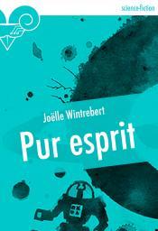 Pur esprit de Joëlle WINTREBERT