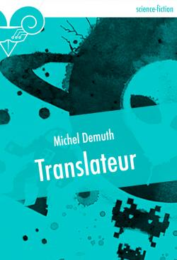 Translateur de Michel DEMUTH