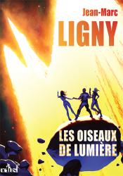 Les Oiseaux de lumière de Jean-Marc  LIGNY, MANDY