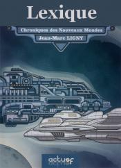 Lexique des Nouveaux Mondes de Jean-Marc  LIGNY