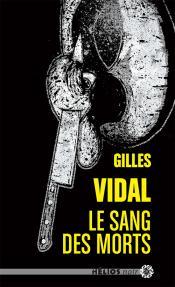 Le Sang des morts de Gilles  VIDAL