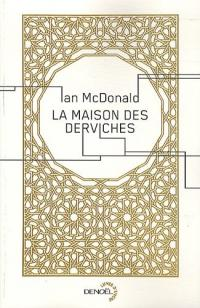 La Maison des derviches de Ian McDONALD