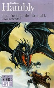 Les Forces de la nuit de Barbara HAMBLY (Folio SF)