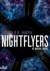 Nightflyers et autres récits de George R. R. MARTIN